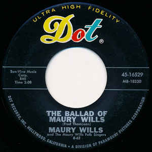 """Record interior label for """"The Ballad of Maury Wills"""" performed by Maury Wills, a favorite example of music made by baseball players."""