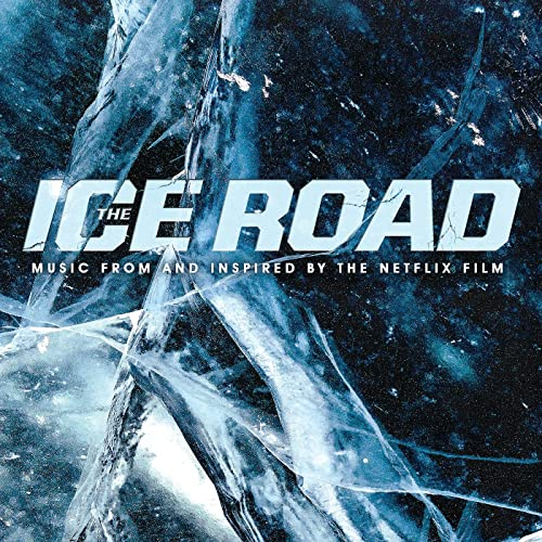 Blue ice on the cover of the Song Soundtrack Album for The Ice Road